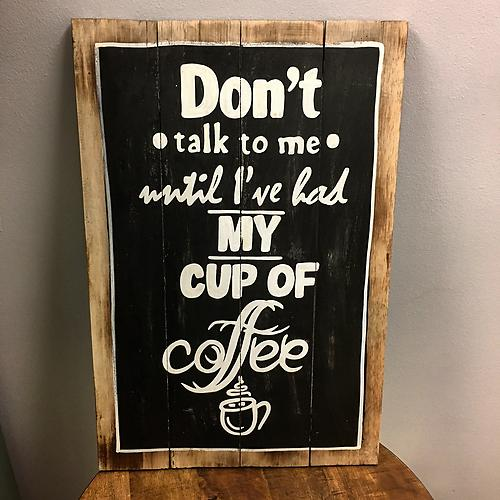 My Coffee Wood Sign